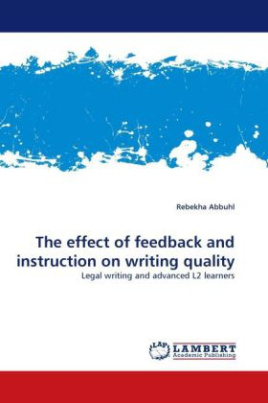 The effect of feedback and instruction on writing quality