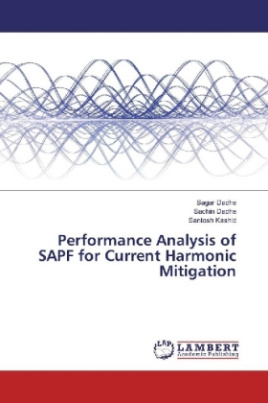 Performance Analysis of SAPF for Current Harmonic Mitigation
