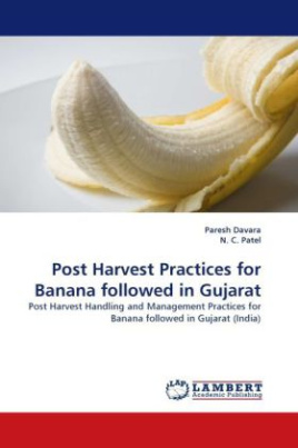 Post Harvest Practices for Banana followed in Gujarat