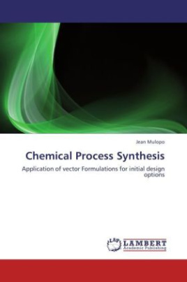 Chemical Process Synthesis