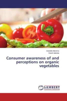 Consumer awareness of and perceptions on organic vegetables