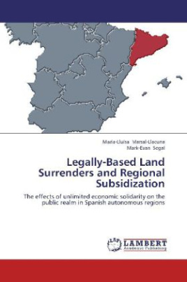 Legally-Based Land Surrenders and Regional Subsidization
