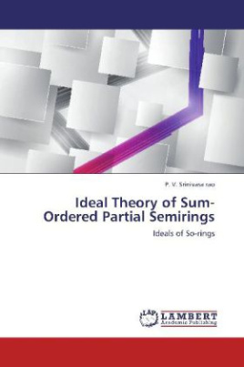 Ideal Theory of Sum-Ordered Partial Semirings