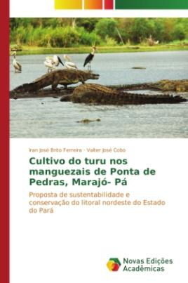 Cultivo do turu nos manguezais de Ponta de Pedras, Marajó- Pá