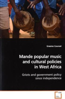 Mande popular music and cultural policies in West Africa