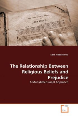 The Relationship Between Religious Beliefs and Prejudice