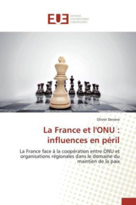 La France et l'ONU : influences en péril