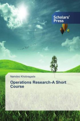 Operations Research-A Short Course