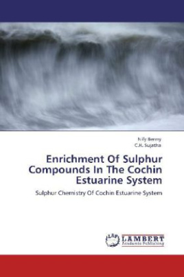 Enrichment Of Sulphur Compounds In The Cochin Estuarine System