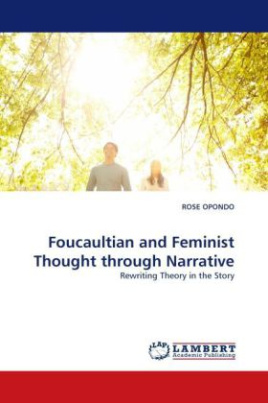 Foucaultian and Feminist Thought through Narrative