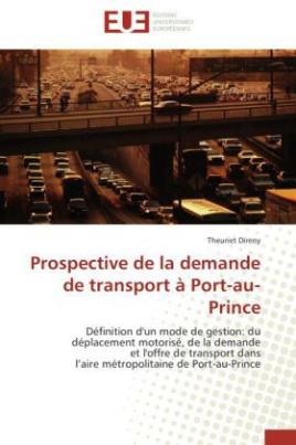 PROSPECTIVE DE LA DEMANDE DE TRANSPORT À PORT-AU-PRINCE