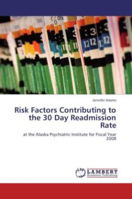 Risk Factors Contributing to the 30 Day Readmission Rate