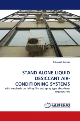 STAND ALONE LIQUID DESICCANT AIR-CONDITIONING SYSTEMS