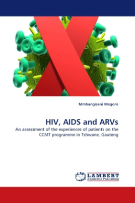 HIV, AIDS and ARVs
