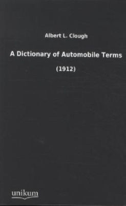 A Dictionary of Automobile Terms