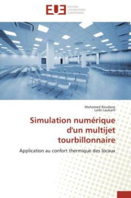 Simulation numérique d'un multijet tourbillonnaire