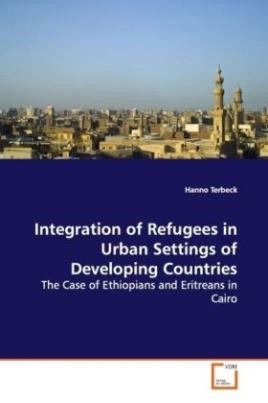 Integration of Refugees in Urban Settings of Developing Countries