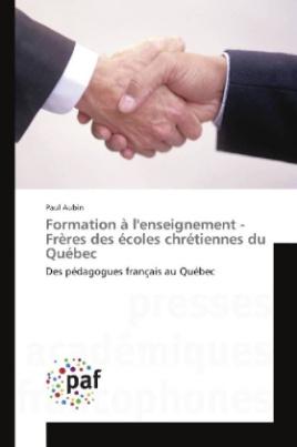 Formation à l'enseignement - Frères des écoles chrétiennes du Québec