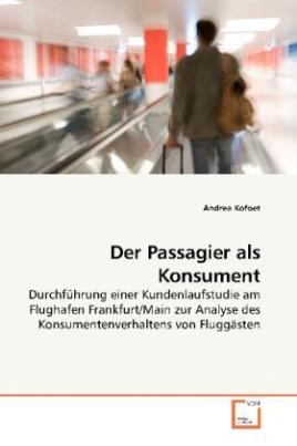 Der Passagier als Konsument