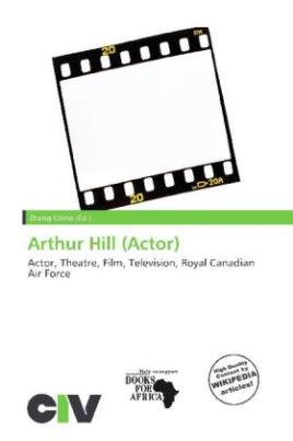 Arthur Hill (Actor)