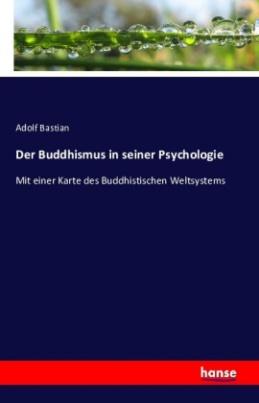 Der Buddhismus in seiner Psychologie