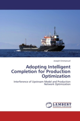 Adopting Intelligent Completion for Production Optimization