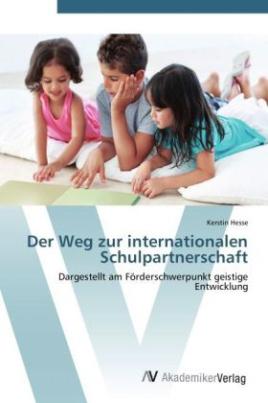 Der Weg zur internationalen Schulpartnerschaft