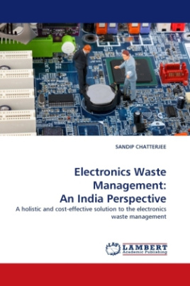 Electronics Waste Management: An India Perspective