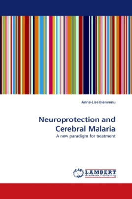 Neuroprotection and Cerebral Malaria