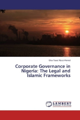 Corporate Governance in Nigeria: The Legal and Islamic Frameworks