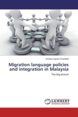 Migration language policies and integration in Malaysia