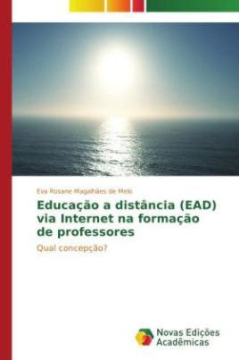 Educação a distância (EAD) via Internet na formação de professores