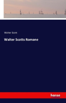 Walter Scotts Romane