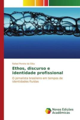 Ethos, discurso e identidade profissional