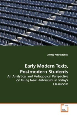 Early Modern Texts, Postmodern Students