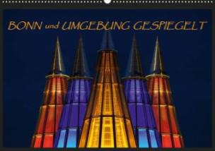 BONN und UMGEBUNG GESPIEGELT (Posterbuch DIN A4 quer)