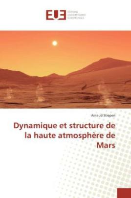 Dynamique et structure de la haute atmosphère de Mars