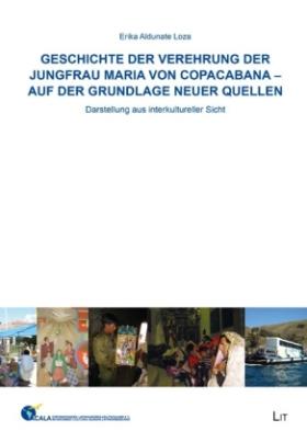 Geschichte der Verehrung der Jungfrau Maria von Copacabana - auf der Grundlage neuer Quellen