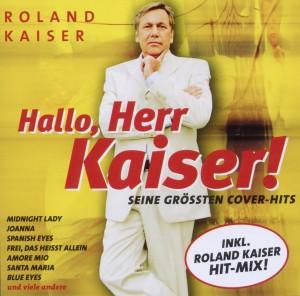 Hallo, Herr Kaiser