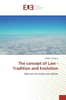 The concept of Law - Tradition and Evolution