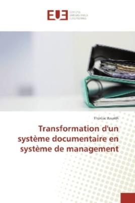 Transformation d'un système documentaire en système de management