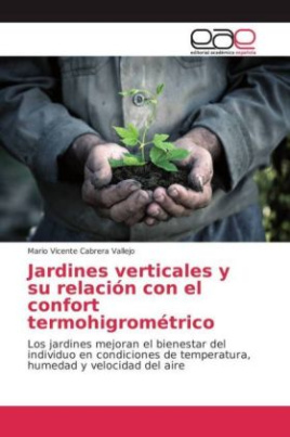 Jardines verticales y su relación con el confort termohigrométrico