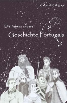 Die Geschichte Portugals