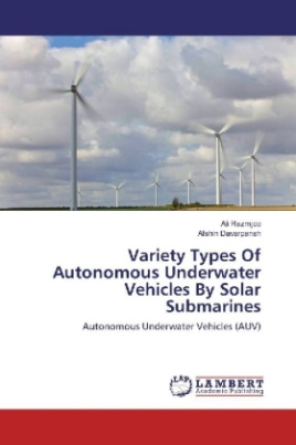 Variety Types Of Autonomous Underwater Vehicles By Solar Submarines