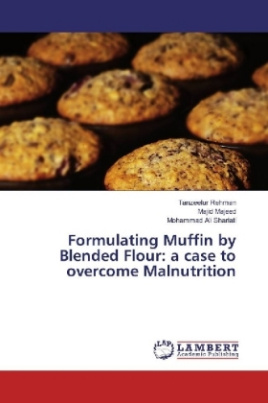 Formulating Muffin by Blended Flour: a case to overcome Malnutrition