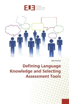 Defining Language Knowledge and Selecting Assessment Tools