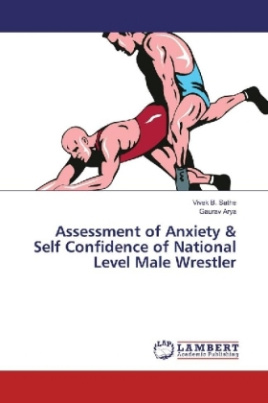 Assessment of Anxiety & Self Confidence of National Level Male Wrestler