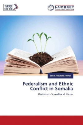 Federalism and Ethnic Conflict in Somalia