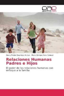Relaciones Humanas Padres e Hijos