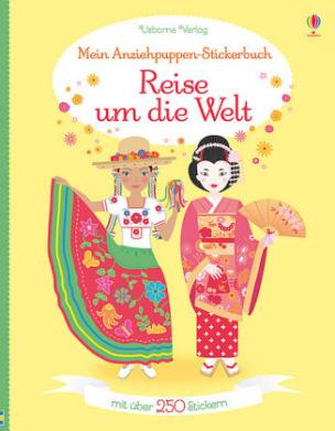 Mein Anziehpuppen-Stickerbuch: Reise um die Welt